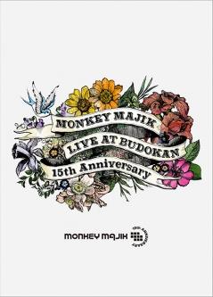 MONKEY MAJIK LIVE at BUDOKAN -15th Anniversary-