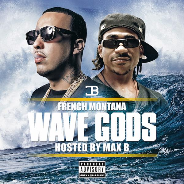 french-montana-wave-gods-mixtape-reviewgrowaround_bornxrised_2016.jpg
