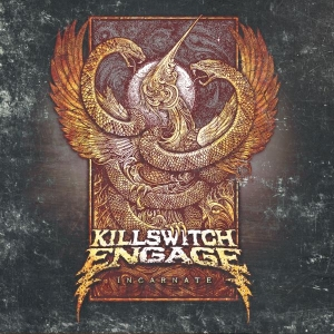 KILLSWITCH ENGAGE『Incarnate』