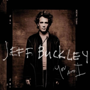Jeff Buckley『You And I』