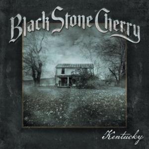 BLACK STONE CHERRY『Kentucky』