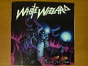 WHITE WIZZARD / OVER THE TOP