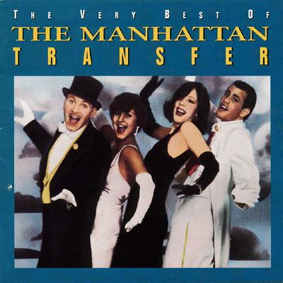Very best of manhattam transfer