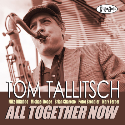 All Together Now Tom Tallitsch
