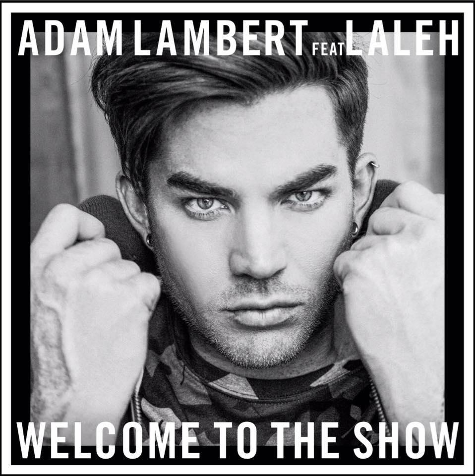 Welcome To The Show AdamLambert アダム・ランバート