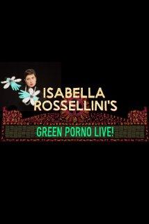 Isabella Rossellinis Green Porno