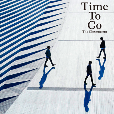 The cheserasera 2nd full album time to go