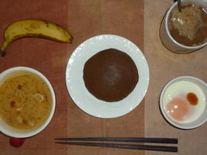チョコパンケーキ,トマトスープ,目玉焼き(S),バナナ(S),コーヒー(豆乳)