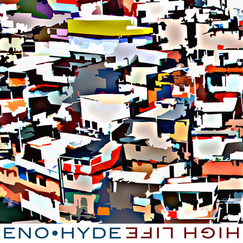 Eno Hyde High Life