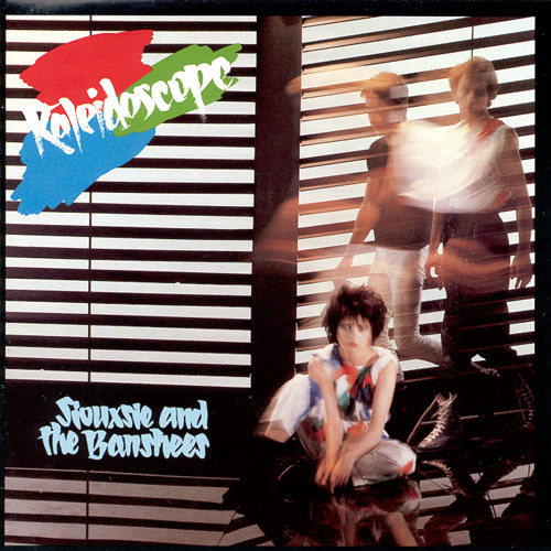 Siouxsie and the Banshees Kaleidoscope