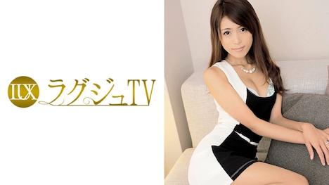 【ラグジュTV】ラグジュTV 067 香織 32歳 ダンス講師 8