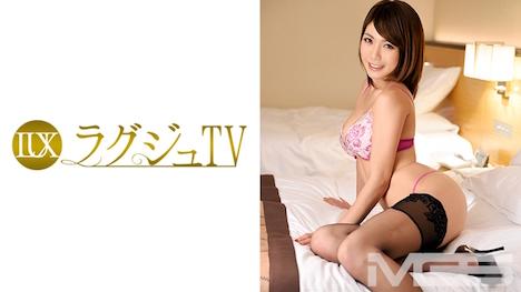 【ラグジュTV】ラグジュTV 113 広瀬ナミ 27歳 キャビンアテンダント 13